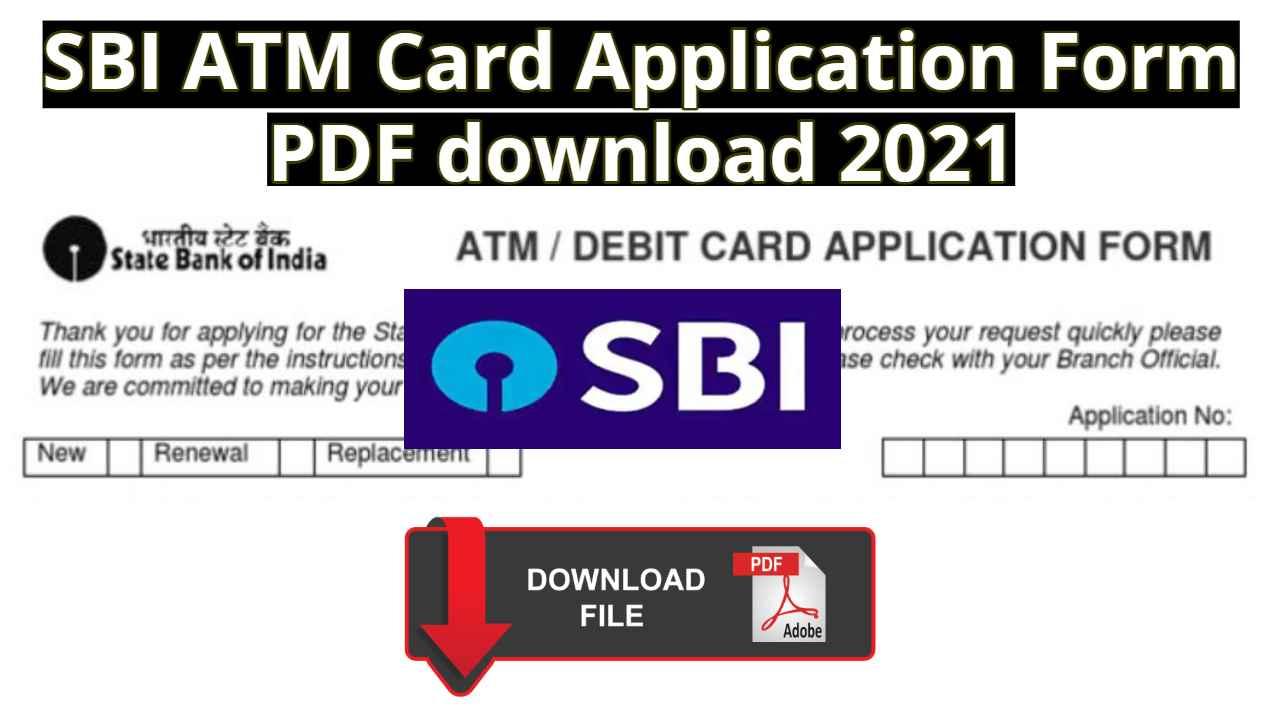 SBI ATM Card Application Form PDF download 2021