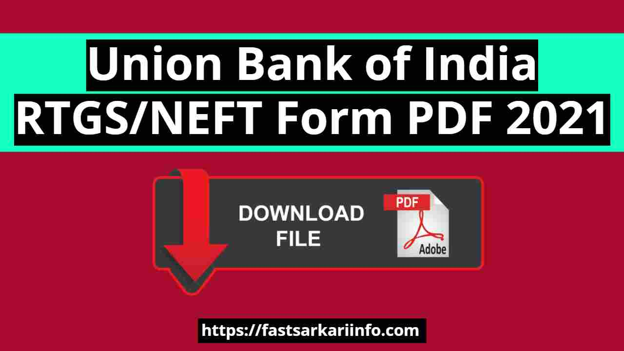 Union Bank of India RTGS/NEFT Form PDF Download