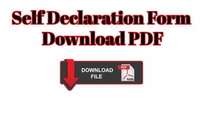 Self Declaration Form Download PDF