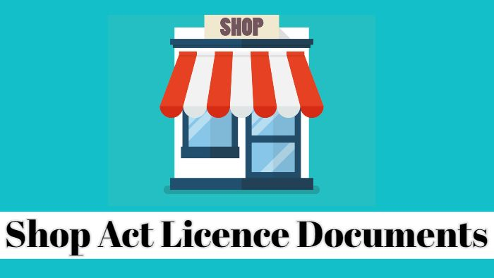 Shop Act Licence Documents list