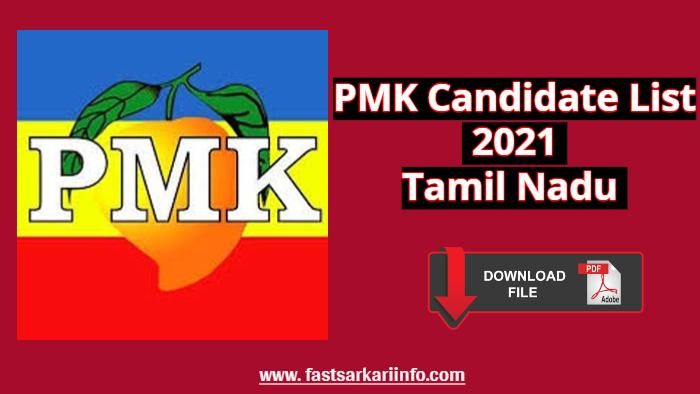 PMK Candidate List 2021 Tamil Nadu PDF