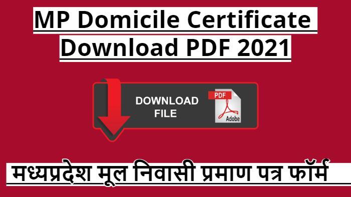 MP Domicile Certificate Download PDF 2021
